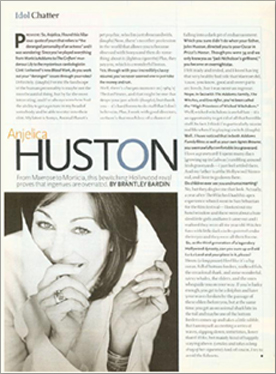 Anjelica Huston - Idol Chatter